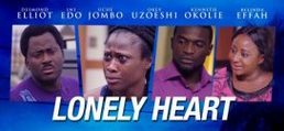 Lonely Heart – Nollywood Movie