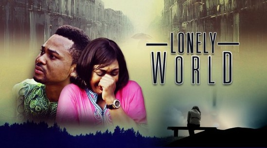 Lonely World – Nollywood Movie