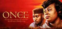 Once Upon A Time – Nollywood Movie