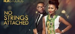 No Strings Attached – Nollywood Movie