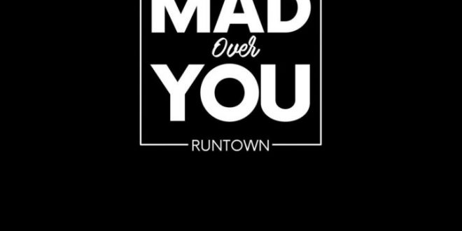 THROWBACK: Runtown – Mad Over You (Prod. Del'B)