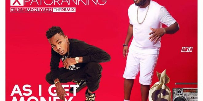 Download Video: Magnito ft. Patoranking – As I get Money Ehn